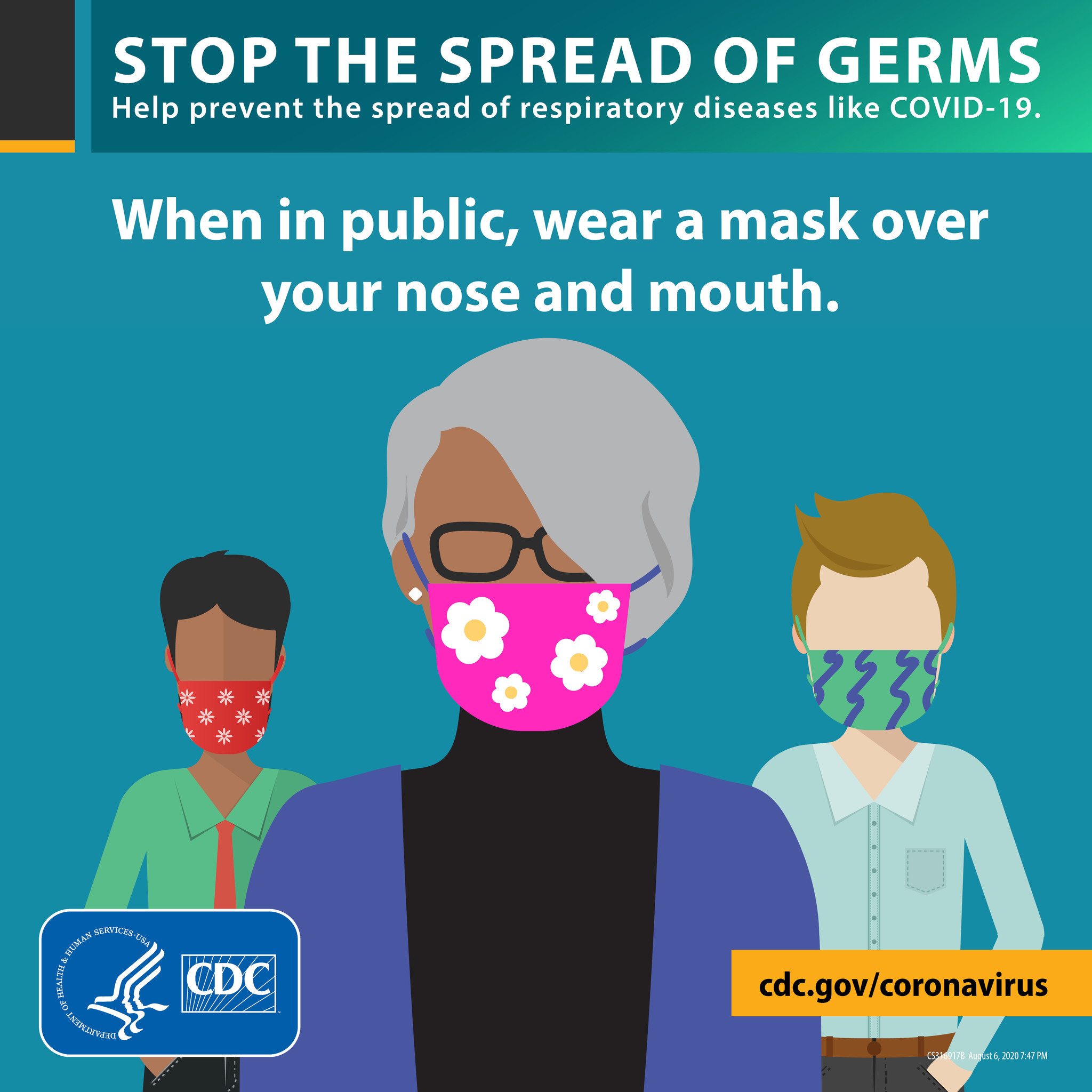 Stop the spread of germs: when in public, wear a mask.